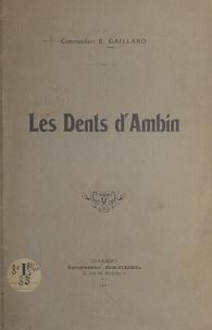 Émile Gaillard - Les Dents d'Ambin.