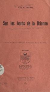 Émile Houth et Madeleine Houth - Sur les bords de la Drionne - Bougival et St Michel de Bougival. Extrait de la Revue de l'histoire de Versailles, janvier-juin 1955.