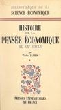 Émile James et Jean Lhomme - Histoire de la pensée économique au XXe siècle (1) - De 1900 à la théorie générale de J. M. Keynes 1936.