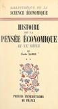 """Émile James et Jean Lhomme - Histoire de la pensée économique au XXe siècle (2) - Après la """"Théorie générale"""" de J. M. Keynes, 1936."""