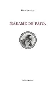 Émile Le Senne - Madame de Païva.