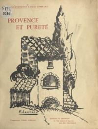 Émile Lombard et Marcel Provence - Provence et pureté.