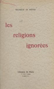 Émile Michelis di Rienzi - Les religions ignorées.