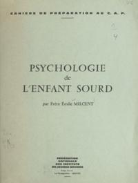 Émile Milcent - Psychologie de l'enfant sourd.