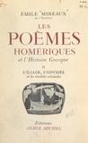 Émile Mireaux - Les poèmes homériques et l'histoire grecque (2) - L'Iliade, l'Odyssée et les rivalités coloniales.