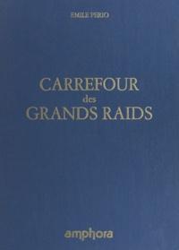 Émile Pério - Carrefour des grands raids - Saint-Pierre-et-Miquelon et l'odyssée du Ville de Saint-Pierre, hydravion géant.