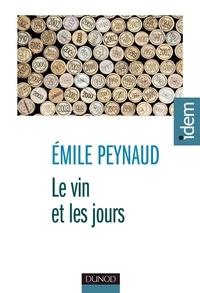 Émile Peynaud - Le vin et les jours.