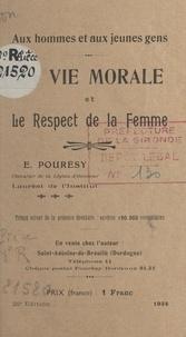 Émile Pourésy - La vie morale et le respect de la femme.