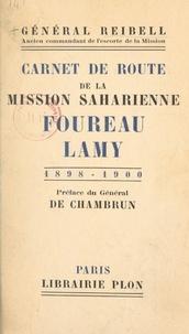 Émile Reibell et Aldebert de Chambrun - Carnet de route de la mission saharienne Foureau-Lamy - 1898-1900.