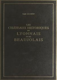 Émile Salomon et Marie Granger - Les châteaux historiques du Lyonnais et du Beaujolais (2) - Ouvrage illustré de 50 bois originaux.