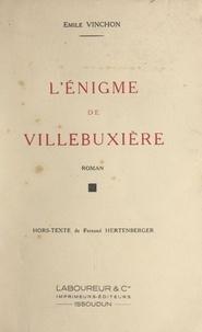 Émile Vinchon et Fernand Hertenberger - L'énigme de Villebuxière.
