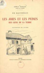 Émile Violet - En Mâconnais, les joies et les peines des gens de la terre.