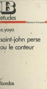 Émile Yoyo - Saint-John Perse et le conteur.
