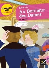 Émile Zola et Claire Gauthier - Au Bonheur des dames.