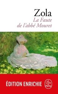Émile Zola - La Faute de l'abbé Mouret.