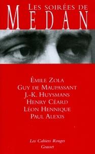 Émile Zola - Les soirées de Médan.