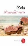 Émile Zola - Nouvelles roses.