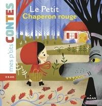 Amélie Faliere et Émilie Bélard - Le Petit Chaperon rouge.