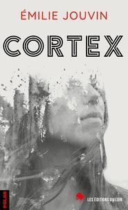 Émilie Jouvin - Cortex.