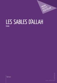 """Émilie - """"Les Sables d'Allah !""""."""