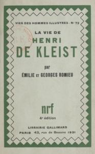 Émilie Romieu et Georges Romieu - La vie de Henri de Kleist.