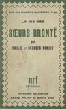Émilie Romieu et Georges Romieu - La vie des sœurs Brontë.