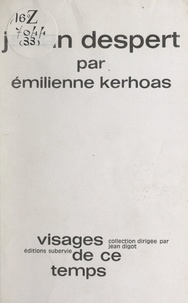 Émilienne Kerhoas et Jean Digot - Jehan Despert.