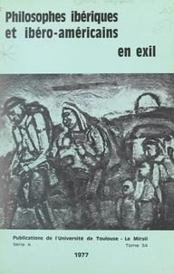 Équipe de recherche associée a et  Collectif - Philosophes ibériques et ibéro-américains en exil.