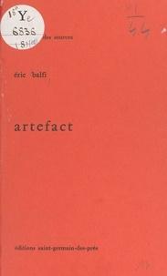 Éric Balfi - Artefact.