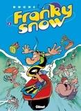 Éric Buche - Franky Snow T02 : Totale éclate.