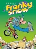 Éric Buche - Franky Snow T03 : Frime contrôle.