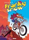 Éric Buche - Franky Snow T06 : Bienvenue à Gamelleland.