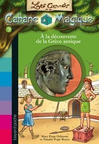 Éric Chevreau - Carnets de la cabane magique, N°09 - À la découverte de la Grèce antique.