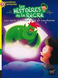Éric Chevreau - Les histoires de la récré - Les nuits d'Adémar sont un cauchemar GS/CP 5/6 ans.