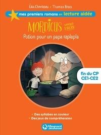 Éric Chevreau - Mordicus 1 - Potion pour un papa raplapla Lecture aidée.