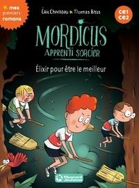 Éric Chevreau - Mordicus 9 - Elixir pour être le meilleur.