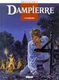 Éric et Yves Swolfs - Dampierre Tome 3 : Les émissaires.