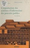 Éric de Grolier - L'Organisation des systèmes d'information des pouvoirs publics.