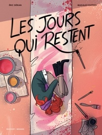 Éric Dérian - Les Jours qui restent.