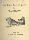 Éric Divry et Jean Moury - Cahiers historiques de Martizay, Indre - L'ancien fief de Sérigny et la Guénandière.