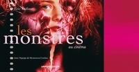 Éric Dufour - Les monstres au cinéma.