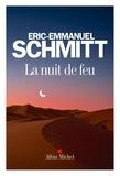 Éric-Emmanuel Schmitt - La Nuit de feu.