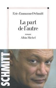 Éric-Emmanuel Schmitt - La Part de l'autre.