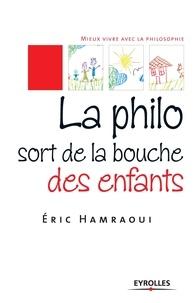Éric Hamraoui - La philo sort de la bouche des enfants.