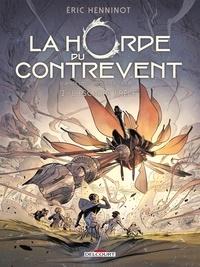 Éric Henninot - La Horde du contrevent T02 - L'escadre frêle.