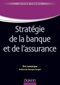 Éric Lamarque - Stratégie de la banque et de l'assurance.