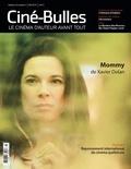 Éric Perron et Nicolas Gendron - Ciné-Bulles. Vol. 32 No. 3, Été 2014 - Rayonnement international du cinéma québécois.