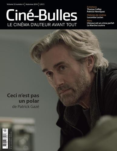 Éric Perron et Marie Claude Mirandette - Ciné-Bulles. Vol. 32 No. 4, Automne 2014.