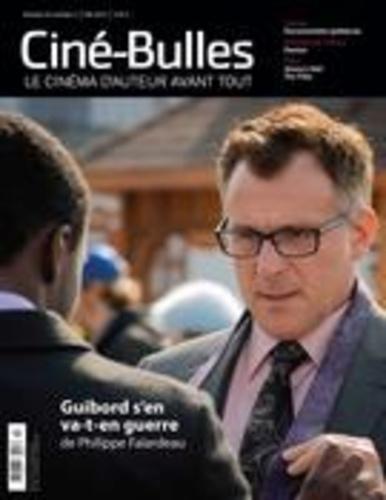 Ciné-Bulles. Vol. 33 No. 3, Été 2015. Dossier Documentaire québécois