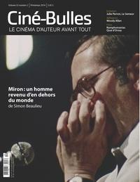 Éric Perron et Nicolas Gendron - Ciné-Bulles. Vol. 32 No. 2, Printemps 2014 - Le cinéma d'auteur avant tout.